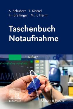 Taschenbuch Notaufnahme von Breitinger,  Hannes, Herm,  Marcus Fabius, Kintzel,  Tina, Schubert,  Andreas