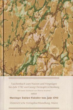 Taschenbuch zum Nutzen und Vergnügen für's Jahr 1782 von Chodowiecki,  D, Krumme,  Werner, Lichtenberg,  Georg Ch