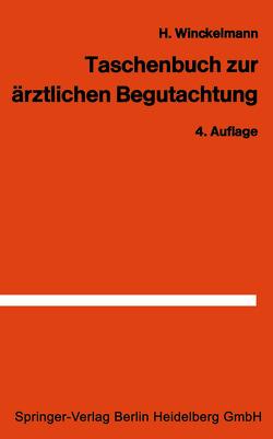 Taschenbuch zur ärztlichen Begutachtung in der Arbeiter- und Angestelltenrentenversicherung von Winckelmann,  H.