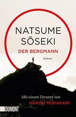 Taschenbücher / Der Bergmann von Hinterder-Emder,  Franz, Soseki,  Natsume