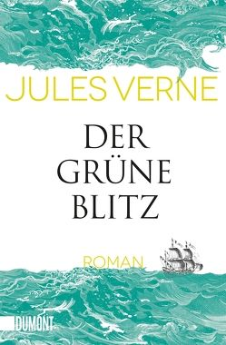 Taschenbücher / Der grüne Blitz von Hamilton-Paterson,  James, Hasting,  Cornelia, Verne,  Jules