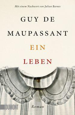 Taschenbücher / Ein Leben von de Maupassant,  Guy, Hasting,  Cornelia