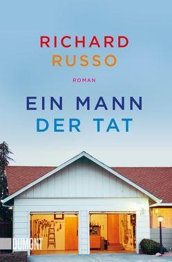 Taschenbücher / Ein Mann der Tat von Köpfer,  Monika, Russo,  Richard
