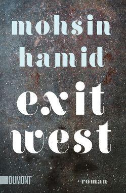 Taschenbücher / Exit West von Hamid,  Mohsin, Köpfer,  Monika