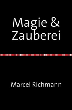 Taschenbücher für Wissen und Praxis / MAgie & Zauberei von Richmann,  Marcel