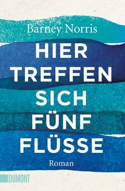 Taschenbücher / Hier treffen sich fünf Flüsse von Maass,  Johann Christoph, Norris,  Barney