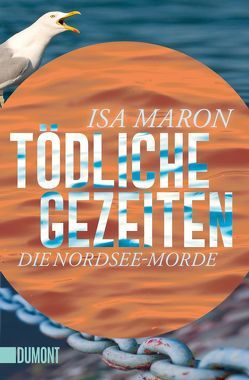 Taschenbücher / Tödliche Gezeiten von Maron,  Isa, Schaefer,  Stefanie