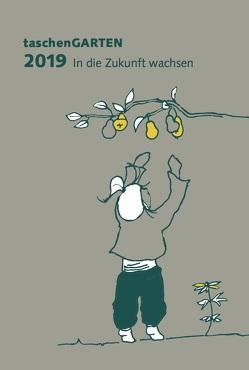 taschenGARTEN 2019 von Bohner,  Ann Kathrin