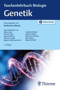 Taschenlehrbuch Biologie: Genetik von Jahn,  Dieter, Jahn,  Martina, Kronberg,  Inge, Langer,  Thomas, Münk,  Katharina