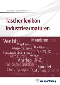 Taschenlexikon Industriearmaturen von Dick,  Stefan, Mönning,  Wolfgang
