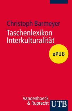 Taschenlexikon Interkulturalität von Barmeyer,  Christoph