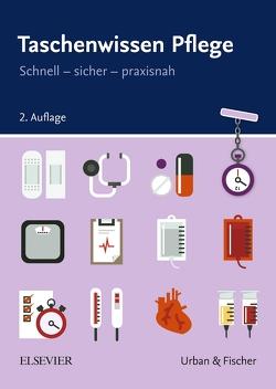 Taschenwissen Pflege von Elsevier GmbH