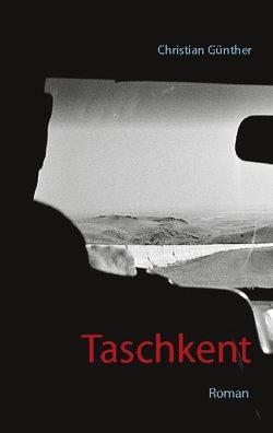 Taschkent von Günther,  Christian