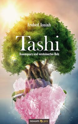Tashi von Assiah,  Arobed