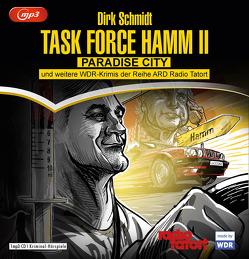 Task Force Hamm – die Zweite von Großmann,  Mechthild, Hallwachs,  Hans Peter, Leja,  Matthias, Möhring,  Sönke, Ochsenknecht,  Uwe, Richter,  Ralf, Schmidt,  Dirk