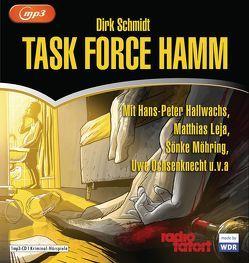 Task Force Hamm von Großmann,  Mechthild, Hallwachs,  Hans Peter, Leja,  Matthias, Möhring,  Sönke, Ochsenknecht,  Uwe, Richter,  Ralf, Schmidt,  Dirk