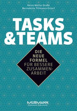 Tasks & Teams von Große,  Heinz-Walter Dr., Tillmanns-Estorf,  Bernadette