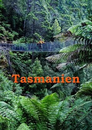 Tasmanien von Stieglitz,  Andreas