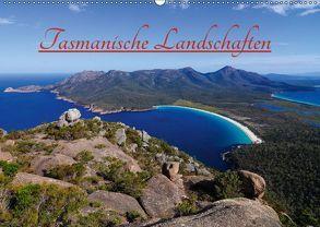 Tasmanische Landschaften (Wandkalender 2018 DIN A2 quer) von Smith,  Sidney