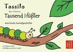 Tassilo der kleine Tausendkäsefüßler von Henkel,  Marius