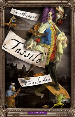 Tassilo, der Mumienabrichter von Weinert,  Simon