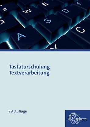 Tastaturschulung Textverarbeitung von Gertsen,  Christiane, Nickolaus,  Gerhard