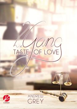 Taste of Love: 2. Gang von Grey,  Andrew, Srubar,  Bianca