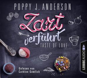 Taste of Love – Zart verführt von Anderson,  Poppy J., Gawlich,  Cathlen