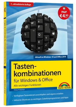 Tastenkombinationen für Windows 10, 7, 8.1 & Office 2019 – 2010 – Alle wichtigen Funktionen von Kiefer,  Philip