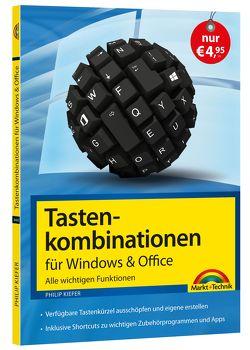 Tastenkombinationen für Windows & Office – Alle wichtigen Funktionen von Kiefer,  Philip