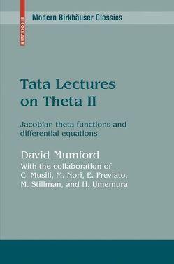 Tata Lectures on Theta von Mumford,  David, Musili,  C, Nori,  Madhav, Previato,  E, Stillman,  M, Umemura,  H