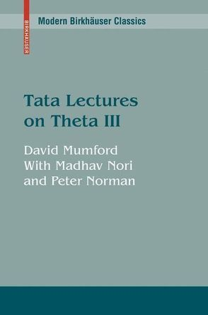 Tata Lectures on Theta von Mumford,  David, Nori,  Madhav, Norman,  Peter