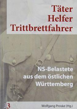 Täter Helfer Trittbrettfahrer, Band 3 von Proske,  Wolfgang