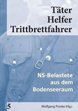 Täter Helfer Trittbrettfahrer, Band 5 von Proske,  Wolfgang