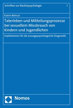 Taterleben und Mitteilungsprozesse bei sexuellem Missbrauch von Kindern und Jugendlichen von Behruzi,  Katrin
