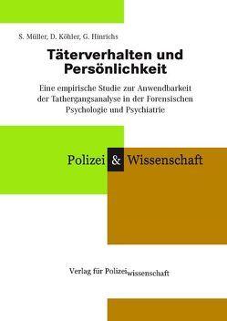 Täterverhalten und Persönlichkeit von Hinrichs,  G., Köhler,  D, Müller,  S