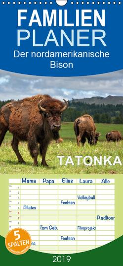 TATONKA Der nordamerikanische Bison – Familienplaner hoch (Wandkalender 2019 , 21 cm x 45 cm, hoch) von Wilczek,  Dieter-M.