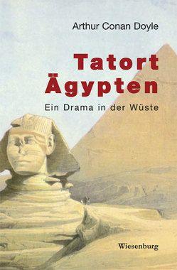 Tatort Ägypten von Doyle,  Arthur C, Hillich,  Reinhard, Paget,  Sidney