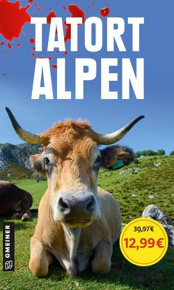 Tatort Alpen von Gerwien,  Michael, Schuster,  Frauke, Spatz,  Willibald