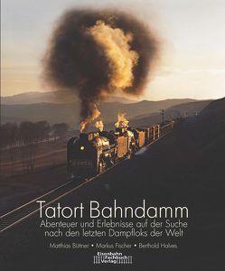 Tatort Bahndamm von Berthold,  Halves, Markus,  Fischer, Matthias,  Büttner