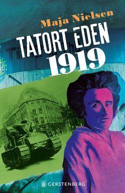 Tatort Eden 1919 von Nielsen,  Maja