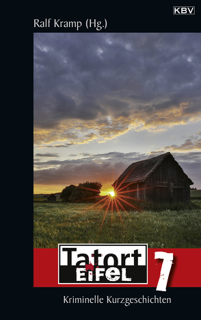 Tatort Eifel 7 von Kramp,  Ralf