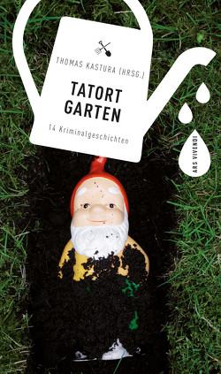 Tatort Garten von Kastura,  Thomas
