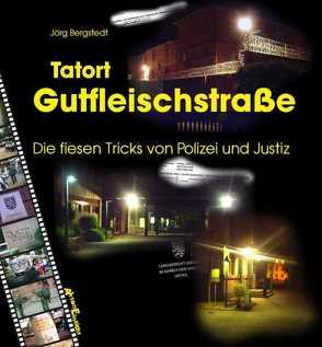 Tatort Gutfleischstraße von Bergstedt,  Jörg