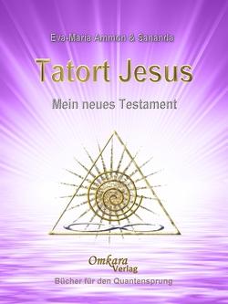 Tatort Jesus von Omkara,  Verlag