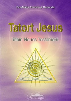 Tatort Jesus von Ammon,  Eva-Maria