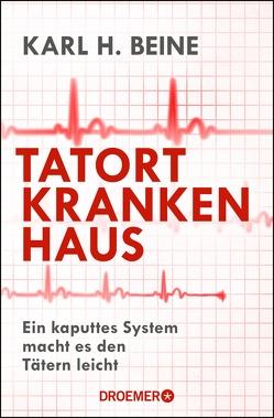 Tatort Krankenhaus von Beine,  Karl H., Turczynski,  Jeanne