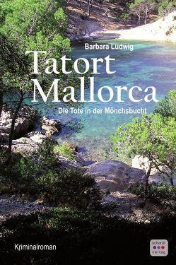 Tatort Mallorca von Ludwig,  Barbara