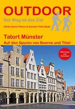 Tatort Münster von Peters,  Ulrike Katrin, Raab,  Karsten-Thilo