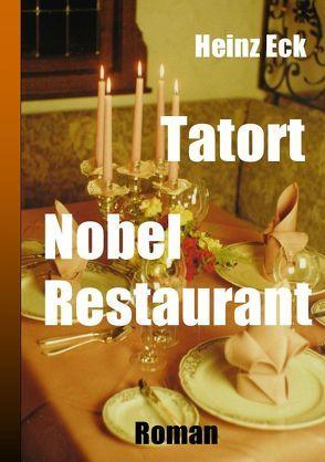 Tatort Nobel Restaurant von Eck,  Heinz